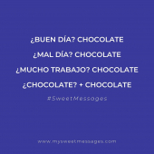 ¿La solución para todo? 🍫🍫🍫 #sweetmessages #sweet #chocolate #bombones #quotes #regaloperfecto