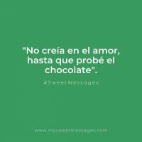 ¡Y me enamoré de golpe! 🍫🍫🍫 #sweetmessages #sweet #chocolate #regaloperfecto